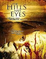 The Hills have Eyes - H�gel der blutigen Augen