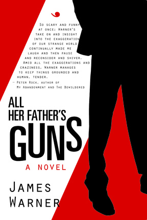 guiltless reading: All Her Father's Guns by James Warner