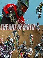 The Art of Moto