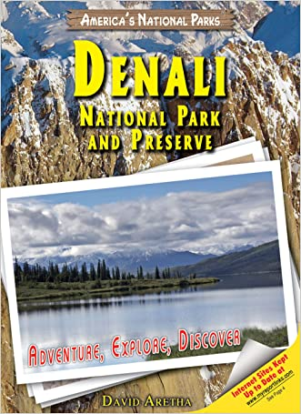 Denali National Park and Preserve: Adventure, Explore, Discover (America's National Parks)