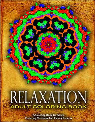 RELAXATION ADULT COLORING BOOK -Vol.13: colorama coloring book coloring books for adults