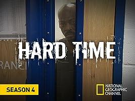 Hard Time, Season 4