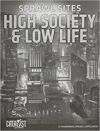 Sprawl Sites High Society Low Life (Shadowrun)