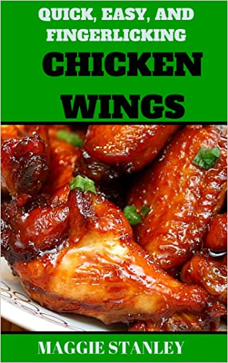 Quick , Easy, and Fingerlicking Chicken Wing Recipes