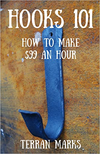 Hooks 101: How to Make $99 an Hour (Blacksmith Books Book 2)