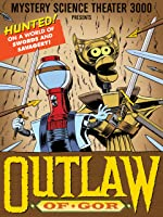 Mystery Science Theater 3000: Outlaw