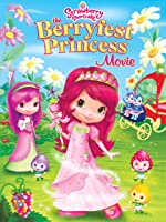 Strawberry Shortcake Movie: The Berryfest Princess