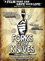 Forks Over Knives [HD]