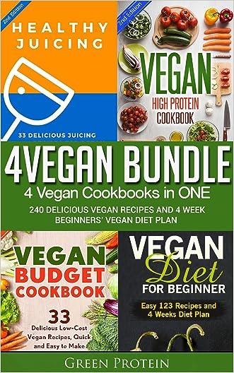 Vegan: 4Vegan Bundle: 4 Vegan Cookbooks in ONE: 240 Delicious Vegan Recipes And 4 Week Beginners' Vegan Diet (Dairy Free, Gluten Free, Low Cholesterol, ... Healthy eating, Healthy, Cast Iron)