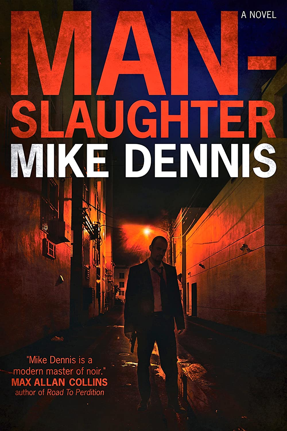 cover art for the novel, Manslaughter, by Mike Dennis