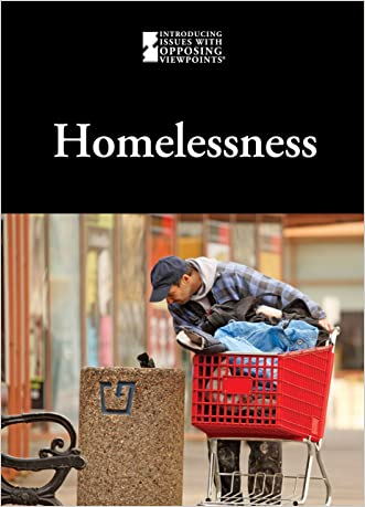 Homelessness (Introducing Issues With Opposing Viewpoints) written by Ida Walker
