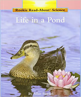 Life in a Pond (Rookie Read-About Science (Paperback))