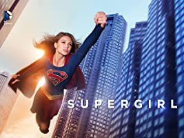 Supergirl Season 1 [OV / OmU]