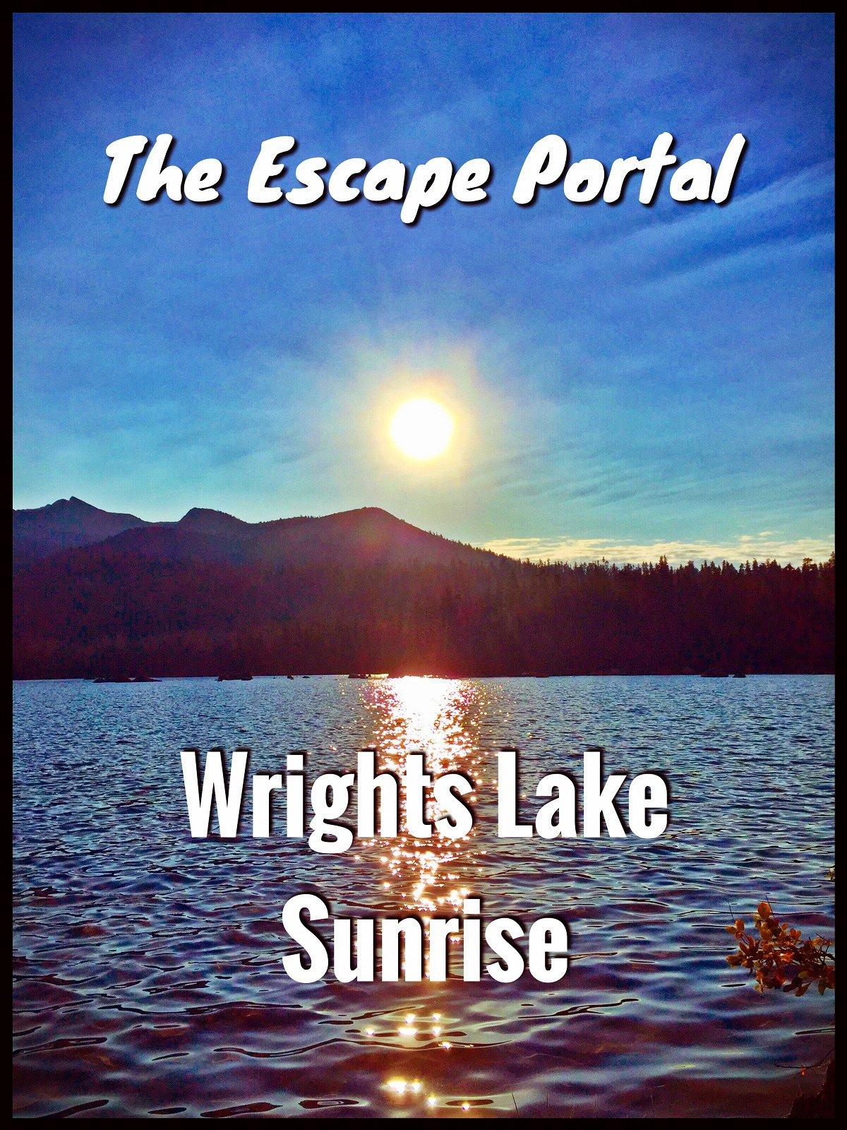 The Escape Portal: Wrights Lake Sunrise