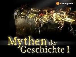 Mythen der Geschichte, Staffel 1