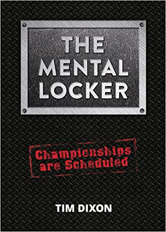 The Mental Locker: Championships are Scheduled