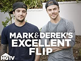 Mark & Derek's Excellent Flip Season 1