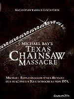 Michael Bay's Texas Chainsaw Massacre