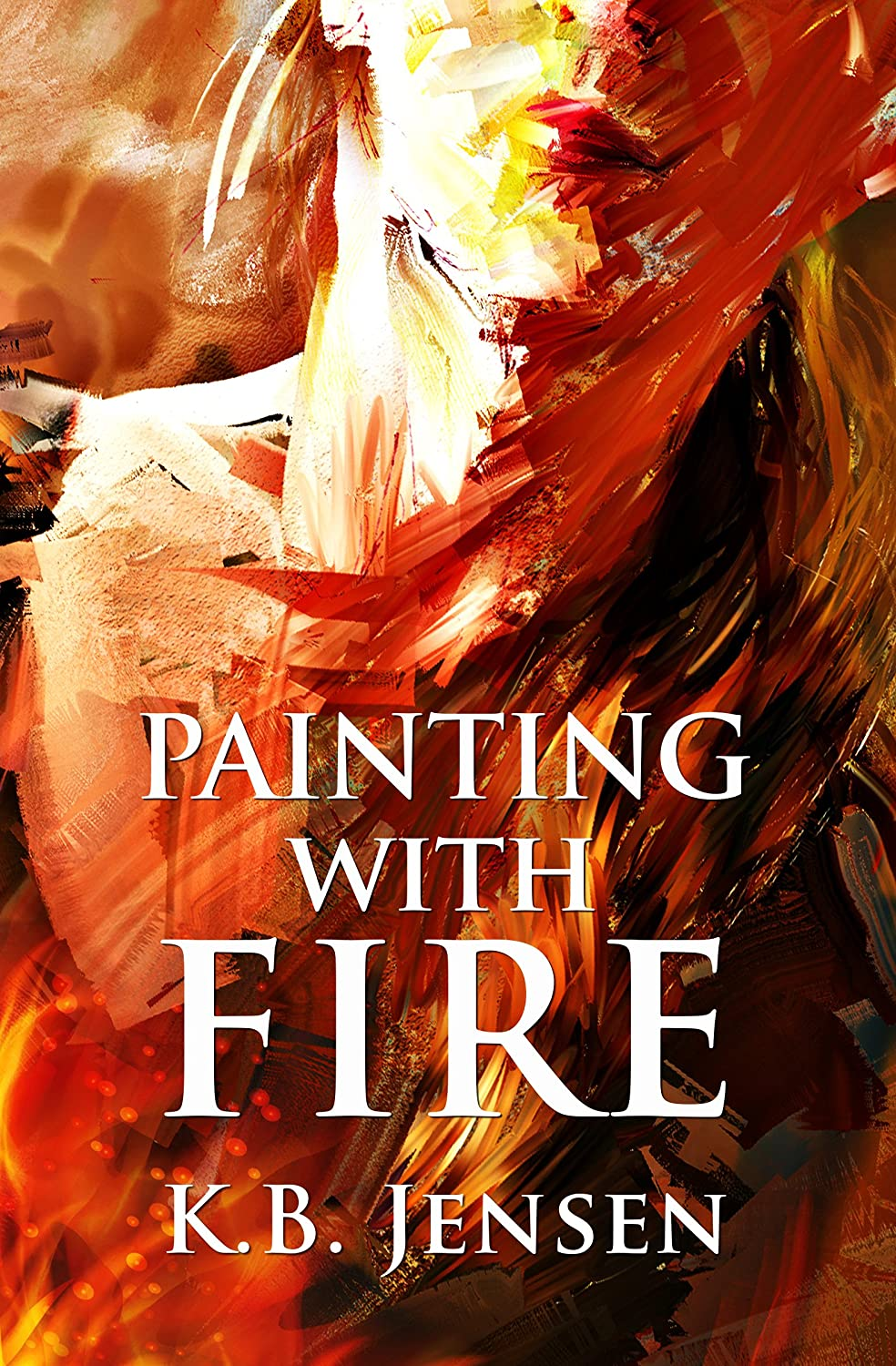 Painting With Fire: An Artistic Murder Mystery