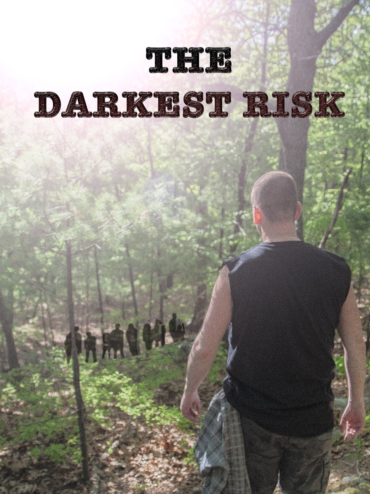 The Darkest Risk