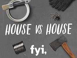 House vs. House Season 1