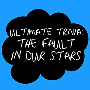 The Fault In Our Stars Trivia