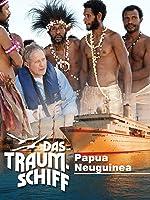 Das Traumschiff - Papua Neuguinea