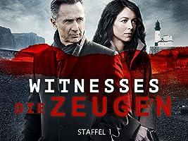 Witnesses - Die Zeugen, Staffel 1