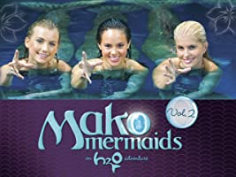 Mako Mermaids: H2O Adventure: Volume 2