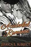 Accidental Romance: New Adult Western Romance