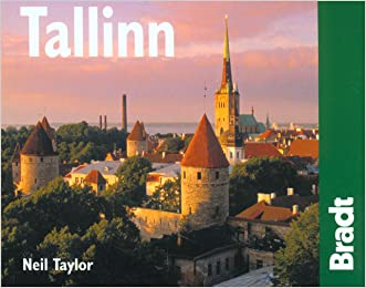 Tallinn, 2nd: The Bradt City Guide (Bradt Mini Guide) written by Neil Taylor