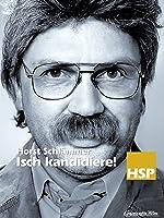 Horst Schl�mmer - Isch kandidiere!