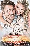 Mad Love (Hearts Are Wild): Hearts Are Wild