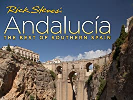 Rick Steves' Andalucia: The Best of Southern Spain