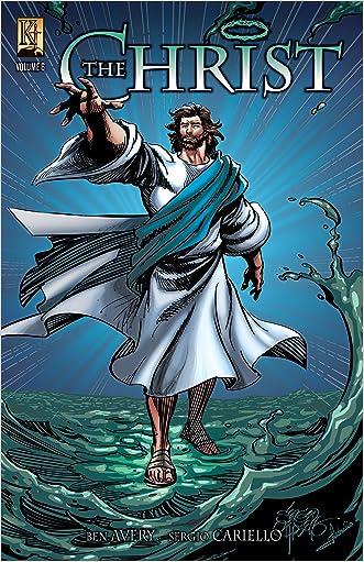 The Christ Volume 6 written by Ben Avery