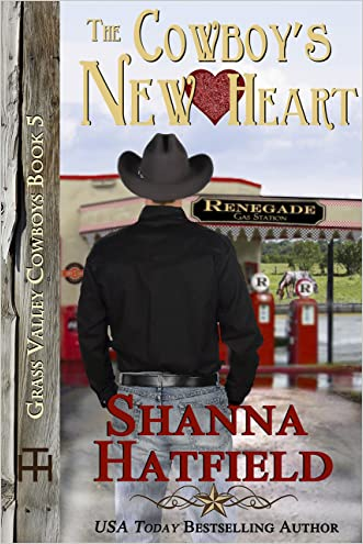 The Cowboy's New Heart (Grass Valley Cowboys Book 5) written by Shanna Hatfield
