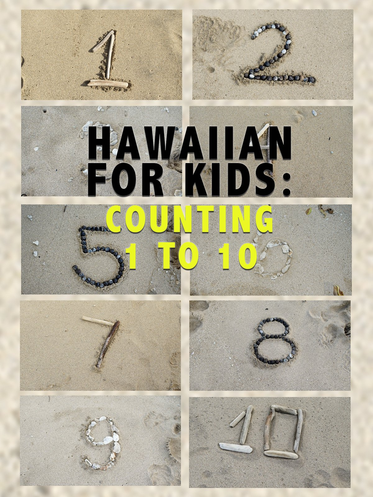 Hawaiian For Kids: Counting 1 To 10