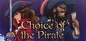 Choice of the Pirate by Choice of Games
