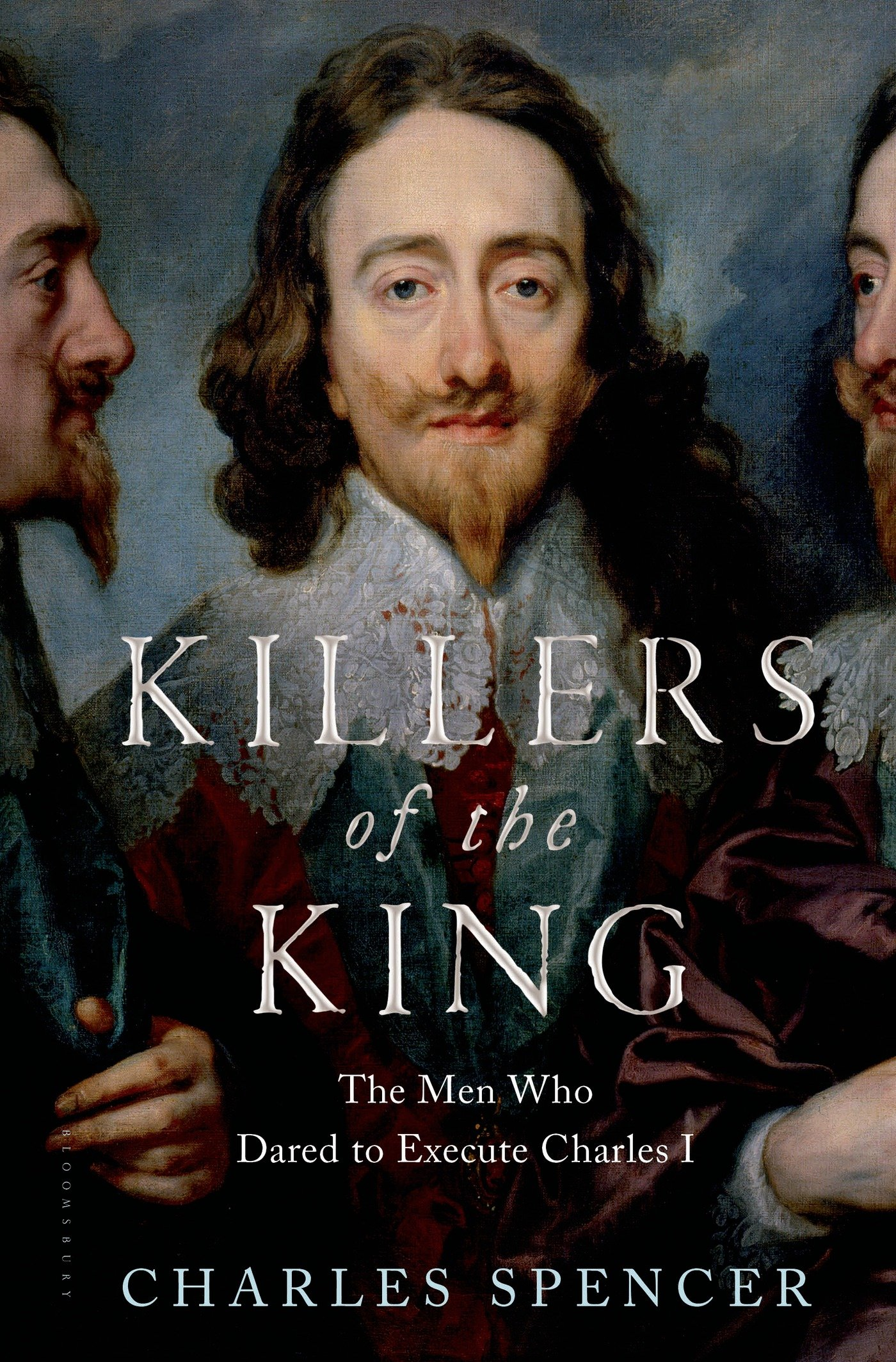 The Men Who Dared to Execute Charles I