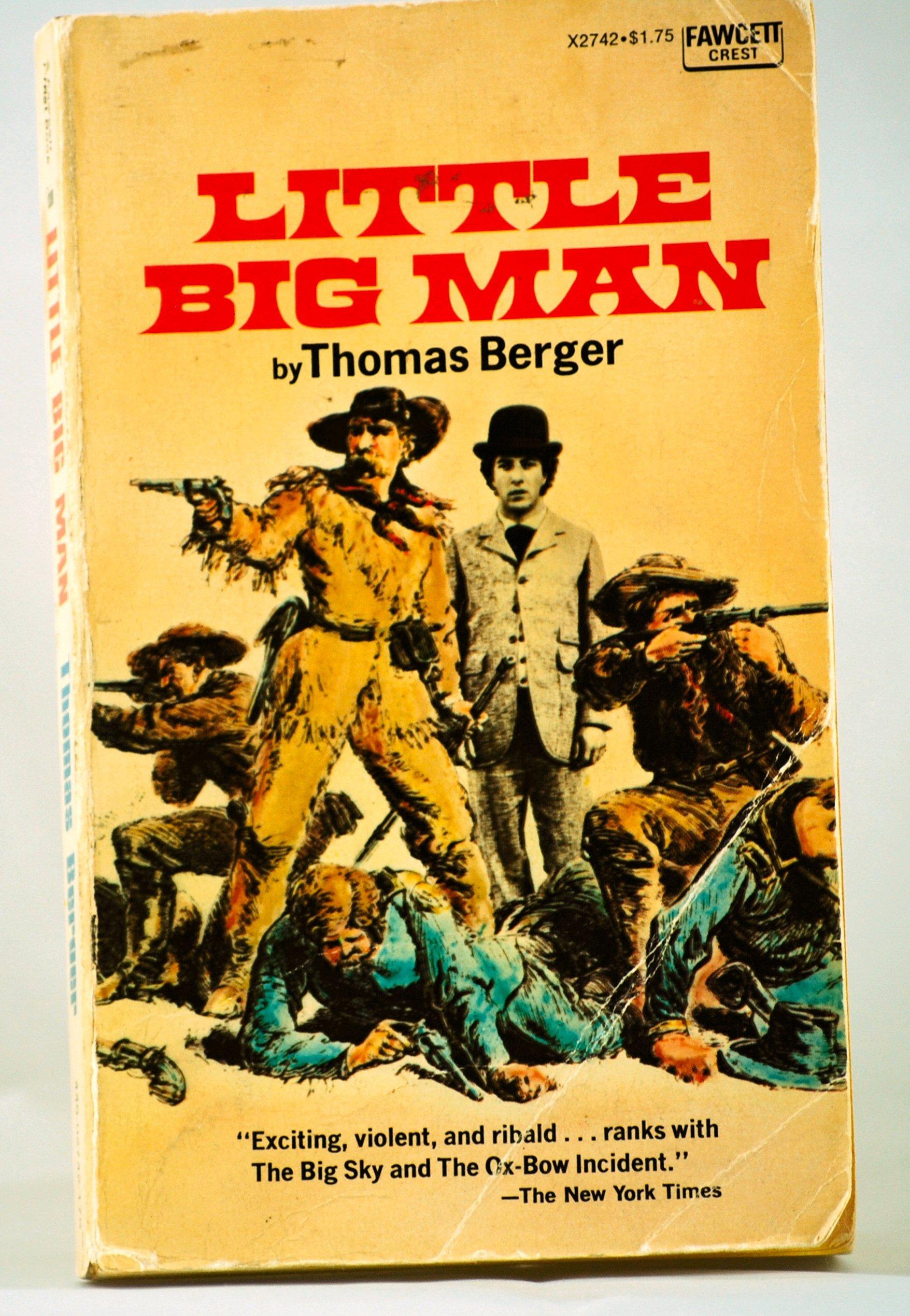 LITTLE BIG MAN (A Fawcett Crest Book), Berger, Thomas