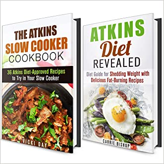 Atkins Diet Cookbook Box Set (2 in 1): Diet Guide for Shedding Weight & 36 Atkins Approved Recipes to Try in Your Slow Cooker (Dieting Plans for Weight Loss)