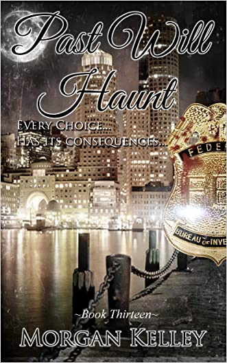 Past will Haunt (An FBI Romance Thriller Book 13)