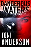 Dangerous Waters (The Barkley Sound Series Book 1)