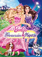 Barbie? - Die Prinzessin und der Popstar