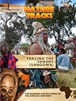 Nature Tracks Tracing the Shades Sangoma