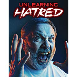 Unlearning Hatred