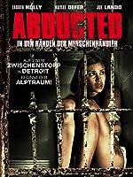 Abducted-In den H�nden der Menschenh�ndler