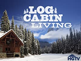 Log Cabin Living Season 1 [HD]