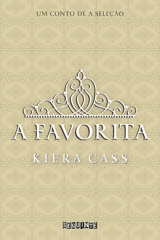 Resenha - A Favorita: Um Conto de A Seleção, de Kiera Cass