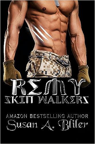 Remy (Skin Walkers Book 10) written by Susan Bliler